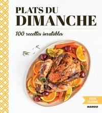 Livres téléchargeables gratuitement pour les lecteurs mp3 Plats du dimanche  - 100 recettes inratables