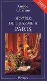 Tatiana Gamaleeff et Michelle Gastaut - Hôtels de charme à Paris - Edition 2003.