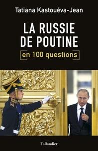 Ucareoutplacement.be La Russie de Poutine en 100 questions Image