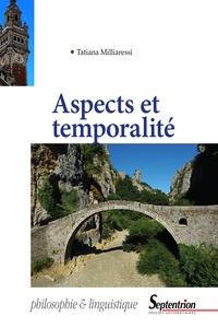 Tatiana Milliaressi - Aspects et temporalité.