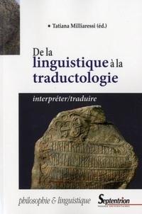 Tatiana Milliaressi - De la linguistique à la traductologie.