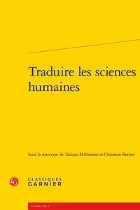 Tatiana Milliaressi et Christian Berner - Traduire les sciences humaines.