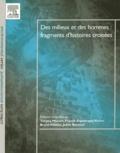 Tatiana Muxart et Franck-Dominique Vivien - Des milieux et des hommes : fragments d'histoires croisées.