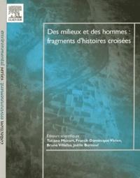 Des milieux et des hommes : fragments dhistoires croisées.pdf