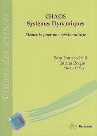Tatiana Roque et Sara Franceschelli - Chaos et systèmes dynamiques - Eléments pour une épistémologie.