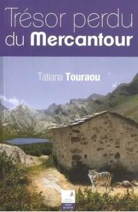 Tatiana Touraou - Trésor perdu du Mercantour.