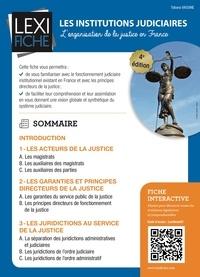 Tatiana Vassine - Les institutions judiciaires - L'organisation de la justice en France.