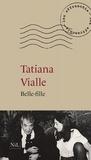 Tatiana Vialle - Belle-fille.