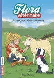 Tatjana Gessler - Flora vétérinaire Tome 7 : Au secours des moutons.