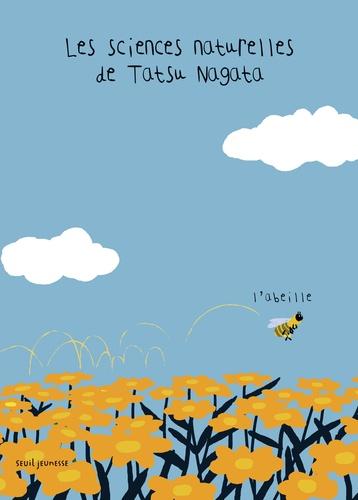 Tatsu Nagata - Les sciences naturelles de Tatsu Nagata  : L'abeille.