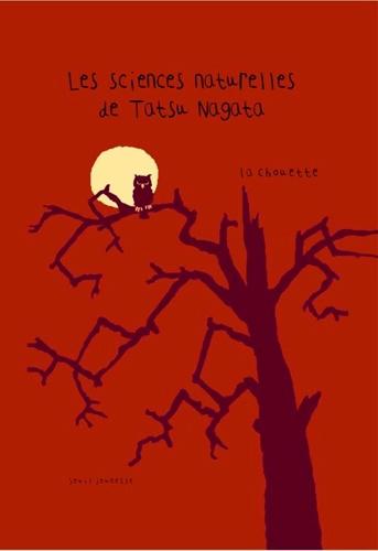 Tatsu Nagata - Les sciences naturelles de Tatsu Nagata  : La chouette.