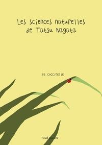 Tatsu Nagata - Les sciences naturelles de Tatsu Nagata  : La coccinelle.