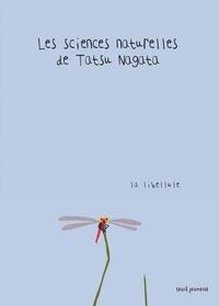 Tatsu Nagata - Les sciences naturelles de Tatsu Nagata  : La libellule.