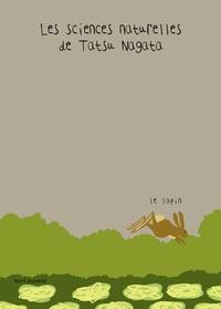 Tatsu Nagata - Les sciences naturelles de Tatsu Nagata  : Le lapin.