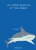 Tatsu Nagata - Les sciences naturelles de Tatsu Nagata  : Le requin.