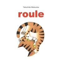 Tatsuhide Matsuoka - Roule.