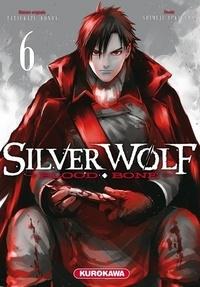 Tatsukazu Konda et Shimeji Yukiyama - Silver Wolf Tome 6 : .