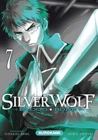 Tatsukazu Konda et Shimeji Yukiyama - Silver Wolf Tome 7 : .