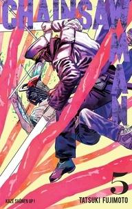 Tatsuki Fujimoto - Chainsaw Man Tome 5 : .