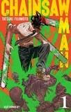 Tatsuki Fujimoto - Chainsaw Man - Tome 1.