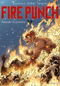 Tatsuki Fujimoto - Fire Punch Tome 1 :  - Variant Cover Didier Tarquin.