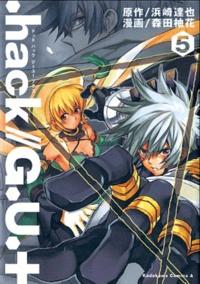 Tatsuya Hamazaki et Yuzuka Morita - Hack//GU+ Tome 5 : .