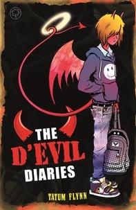Tatum Flynn - The D'Evil Diaries - Book 1.
