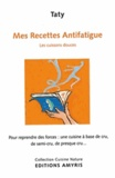 Taty - Mes recettes antifatigue - Les cuissons douces.