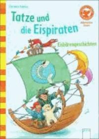 Tatze und die Eispiraten. Eisbärengeschichten - Der Bücherbär: Allererstes Lesen.
