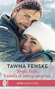 Tawna Fenske et Charline McGregor - Jingle Bells, biscuits et autres surprises.