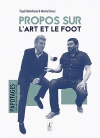 Tayeb Belmihoub et Martial Gerez - Propos sur l'art et le foot.