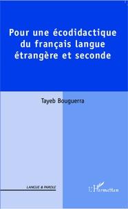 Pour une écodidactique du français langue étrangère et seconde - Tayeb Bouguerra | Showmesound.org