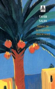 Tayeb Salih - Saison de la migration vers le Nord.
