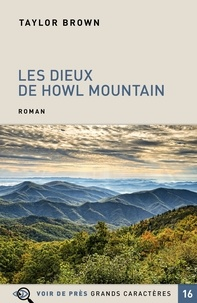 Taylor Brown - Les Dieux de Howl Mountain.