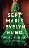 Taylor Jenkins Reid - Les sept maris d'Evelyn Hugo.