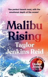 Taylor Jenkins Reid - Malibu Rising.