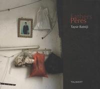 Taysir Batniji - Pères.