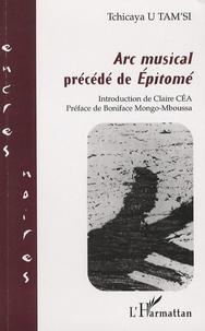 Tchicaya U Tam'si - Arc musical - Précédé de Epitomé.