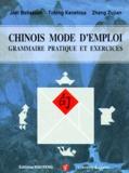 Tching Kanehisa et Joël Bellassen - Chinois Mode d'emploi - Grammaire pratique et exercices. 2 CD audio