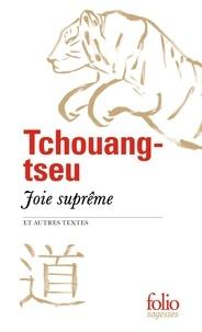 Tchouang-tseu - Joie suprême et autres textes.