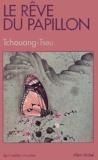 Tchouang-tseu - Le rêve du papillon.