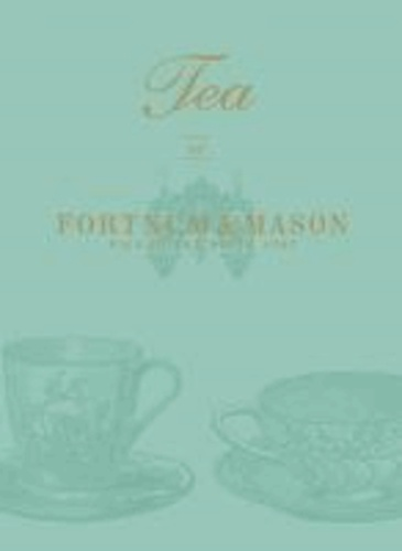 "Tea at ""Fortnum & Mason""."