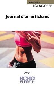 Téa Bidorff - Journal d'un artichaut.