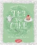 Tea & Cake - Feinste Rezepte für eine königliche Teatime.
