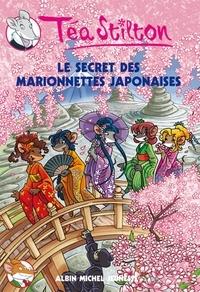 Téa Stilton - Le Secret des marionnettes japonaises.