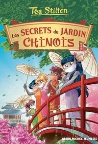 Téa Stilton - Téa Sisters Tome 25 : Les secrets du jardin chinois.