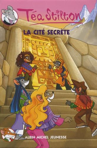 Téa Sisters Tome 3 La cité secrète