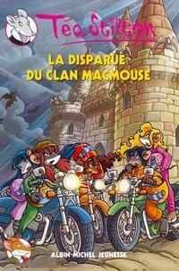 Téa Stilton - Téa Sisters Tome 9 : La disparue du clan MacMouse.