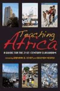 Teaching Africa: A Guide for the 21st-Century Classroom.