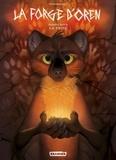 Teagan Gavet - La forge d'Oren Tome 1 : La proie.